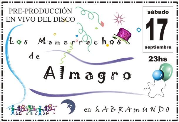 Presentación en vivo del escenario de los MAMARRACHOS DE ALMAGRO