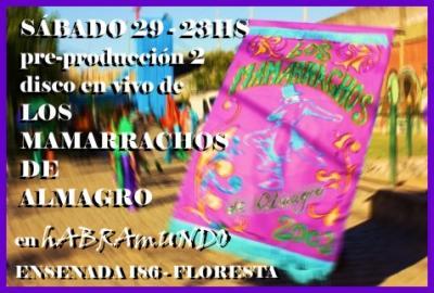 Pre-producción (2) disco Mamarrachos de Almagro!!!
