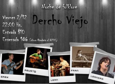 DERCHO VIEJO -Noche de Folklore- Viernes 2/12- 22 hs