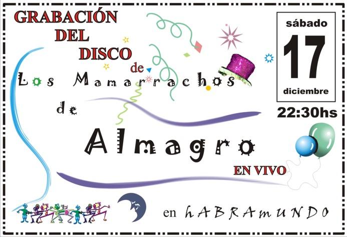 Los Mamarrachos de Almagro graban su disco en hABRAmUNDO